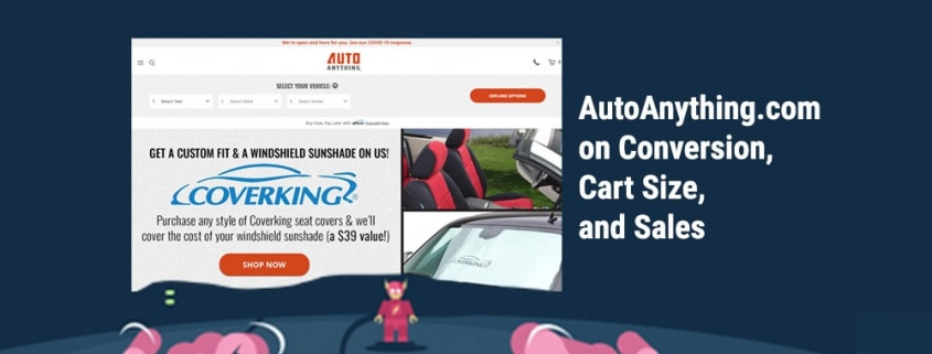 AutoAnything on Conversion, Cart Size, Sales