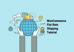 WooCommerce Flat Rate Shipping Tutorial