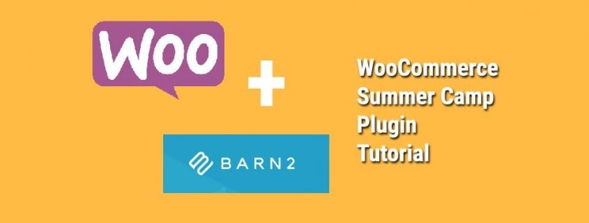 WooCommerce Summer Camp Tutorial