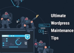 Ultimate Wordpress Maintenance Tips