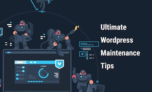 Ultimate Wordpress Maintenance Tips