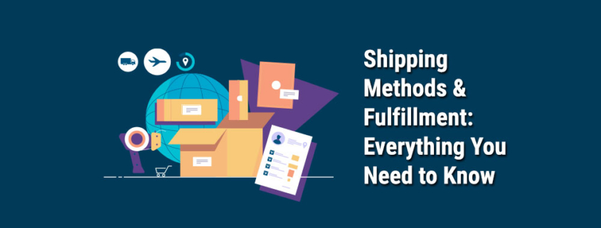 Shipping-Methods-&-Fulfillment