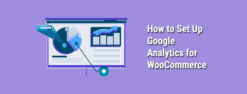 How -to-Set-Up-Google-Analytics-WooCommerce