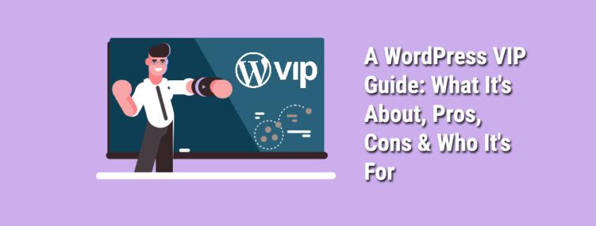 A-WordPress-VIP-Guide