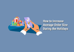 Increase-Average-Order-Size During-the-Holidays